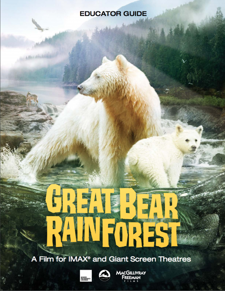 IMAX Great Bear Rainforest Educator Guide